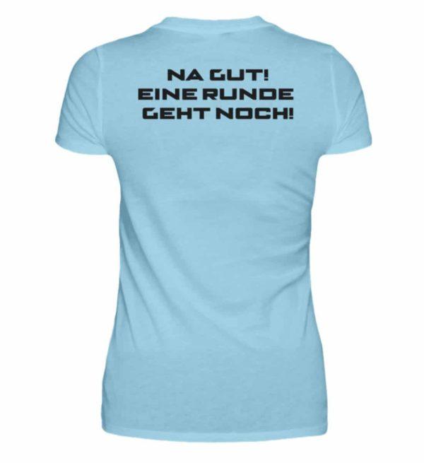 MINKZ® - Eine geht noch! - Damen Premiumshirt-674